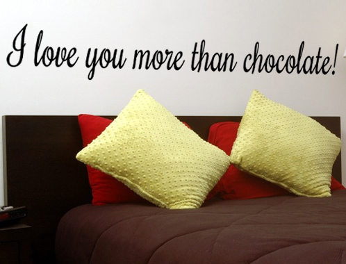 I love you more than chocolate L