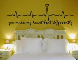 You make my heart beat differently M