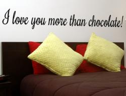 I love you more than chocolate XL