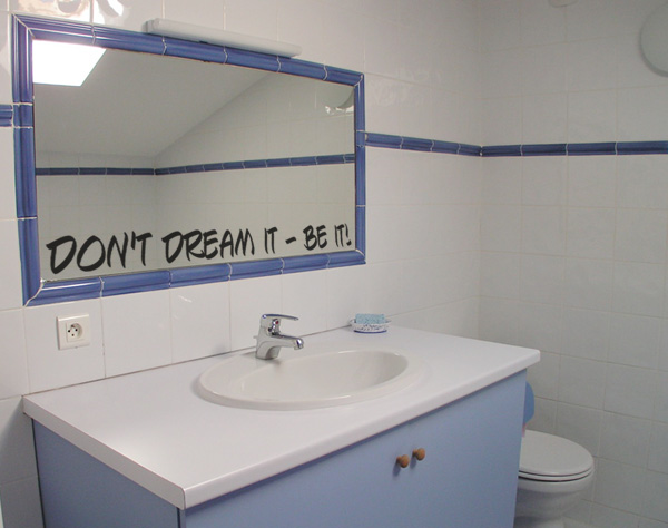 Dont dream it