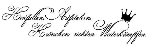 Krone Richten Spruch wandspruch.de | krönchen richten | wandtattoo